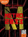 Couverture Métro 2033 Editions Audiolib 2020