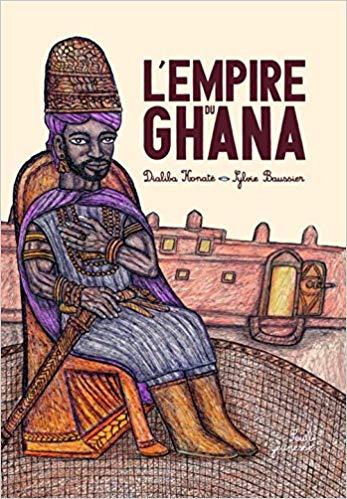 Couverture La Fabuleuse Histoire de l'empire du Ghana
