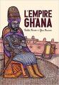 Couverture La Fabuleuse Histoire de l'empire du Ghana Editions Seuil 2010
