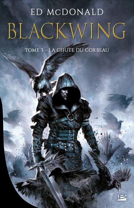 Couverture Blackwing, tome 3 : La Chute du corbeau