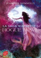 Couverture La saga Waterfire, tome 2 : Rogue wave Editions Le Livre de Poche (Jeunesse) 2020