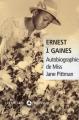 Couverture Autobiographie de miss Jane Pittman Editions Liana Lévi 2010
