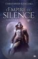 Couverture Le Dévoreur de soleil, tome 1 : L'Empire du silence Editions Bragelonne (Fantasy) 2020