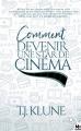 Couverture Comment ...., tome 2 : Comment devenir une star de cinéma Editions MxM Bookmark (Romance) 2020