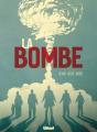 Couverture La bombe Editions Glénat (1000 feuilles) 2020