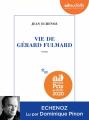 Couverture Vie de Gérard Fulmard  Editions Audiolib 2020