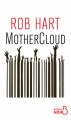 Couverture MotherCloud Editions Belfond 2020