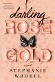 Couverture La guérison de Rose Gold Editions Berkley Books 2020