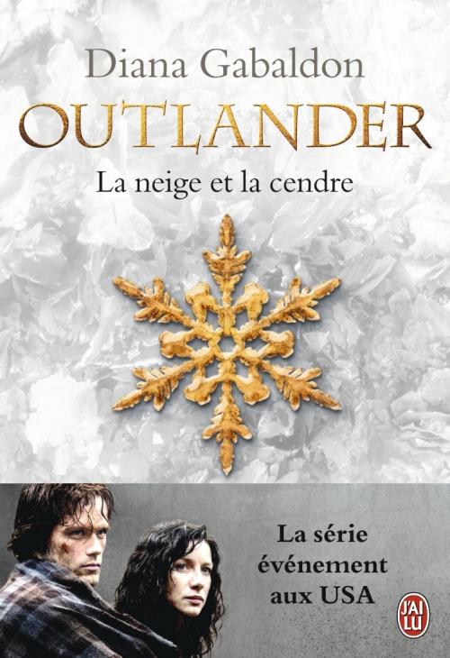 Couverture Outlander (10 tomes), tome 06 : La neige et la cendre