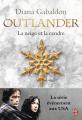 Couverture Outlander (10 tomes), tome 06 : La neige et la cendre Editions J'ai Lu 2018