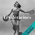 Couverture Les déracinés, tome 1 Editions Audible studios 2019
