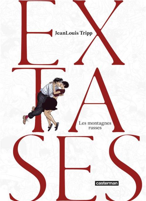 Couverture Extases, tome 2 : Les montagnes russes