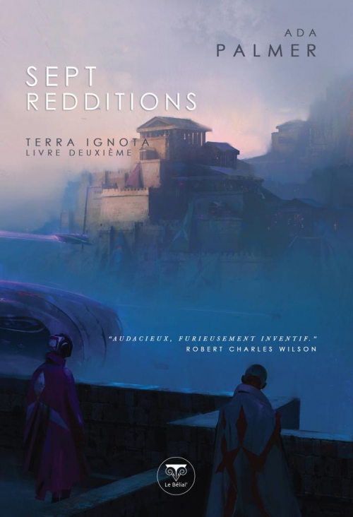 Couverture Terra Ignota, tome 2 : Sept redditions
