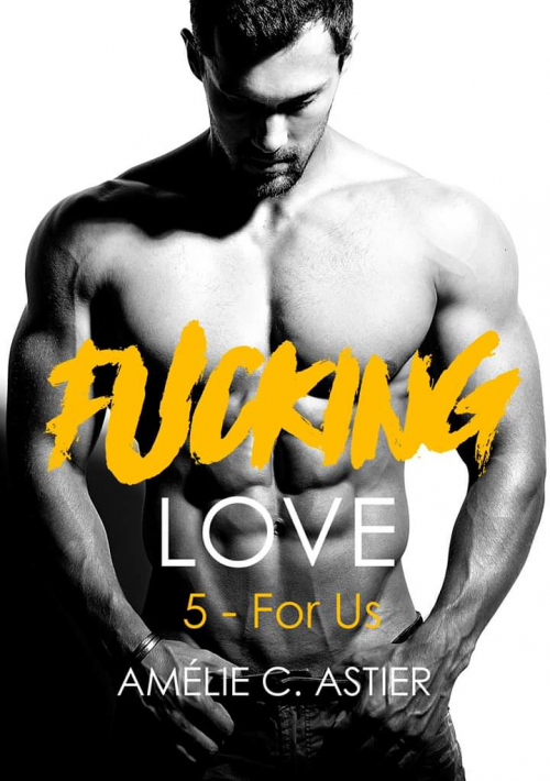 Couverture Fucking Love, tome 5 : For Us