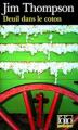Couverture Deuil dans le coton / La Cabane du métayer Editions Folio  (Policier) 2007