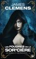 Couverture Les bannis et les proscrits, tome 2 : Les foudres de la sor'cière Editions Bragelonne 2020