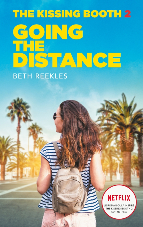 Couverture The Kissing Booth, tome 2 : Going the distance