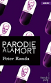 Couverture Parodie à la mort Editions French pulp (Angoisse) 2017