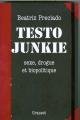 Couverture Testo junkie Editions Grasset 2008