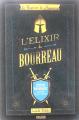 Couverture Le Royaume de Naguerre, tome 1 : L'Élixir du Bourreau Editions Fleurus 2020