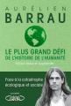 Couverture Le plus grand défi de l'histoire de l'humanité Editions Michel Lafon 2020