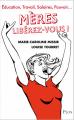 Couverture Mères libérez-vous ! Editions Plon 2014