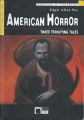Couverture American Horror : Three terrifying tales Editions Black Cat (Reading and Training) 2003