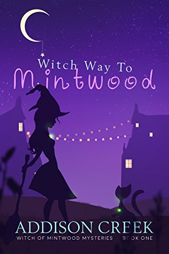 Couverture Witch of Mintwood, book 1: Witch Way to Mintwood