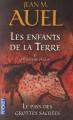Couverture Les Enfants de la Terre (pocket), tome 6, partie 2 : Le Pays des grottes sacrées Editions Pocket 2011