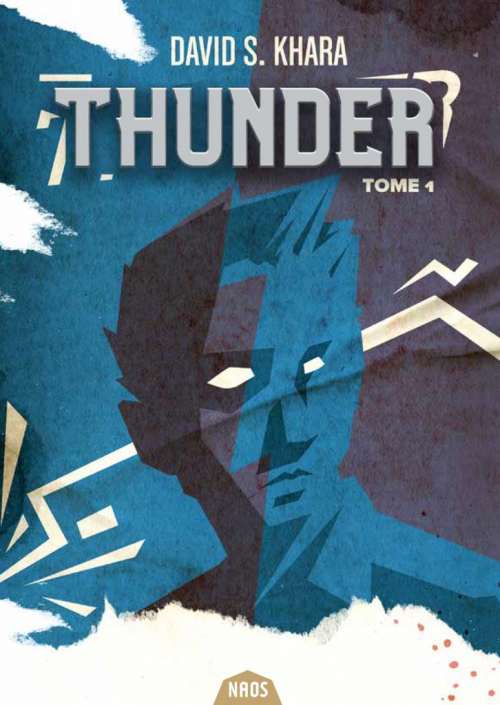 Couverture Thunder : Quand la menace gronde