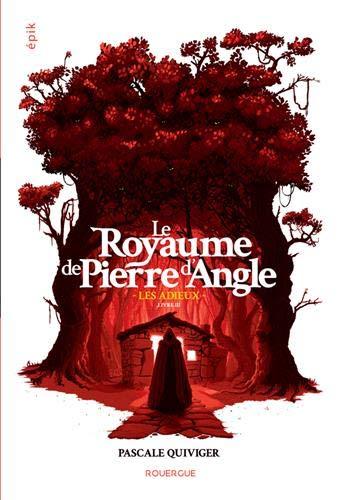 Couverture Le Royaume de Pierre d'Angle, tome 3 : Les Adieux