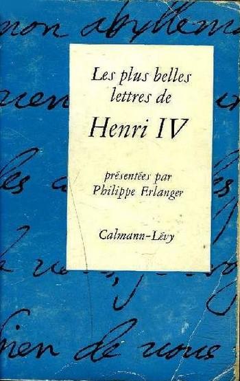 Couverture Les plus belles lettres de Henri IV