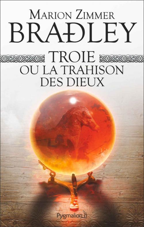 Couverture La trahison des dieux / Troie ou la trahison des dieux