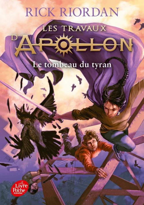 Couverture Les travaux d'Apollon, tome 4 : Le tombeau du tyran