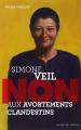 Couverture Simone Veil : Non aux avortements clandestins Editions Actes Sud (Junior - Ceux qui ont dit non) 2014
