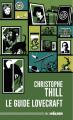 Couverture Le guide Lovecraft Editions Mnémos (Hélios) 2020
