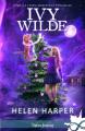 Couverture Ivy Wilde, tome 3.5 : Noël, enquête et étincelles Editions Infinity (Urban fantasy) 2020
