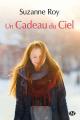Couverture Un cadeau du ciel Editions Milady (Emma) 2014