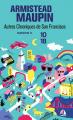 Couverture Chroniques de San Francisco, tome 3 : Autres Chroniques de San Francisco Editions 10/18 2007