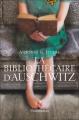 Couverture La bibliothécaire d'Auschwitz Editions Flammarion 2020