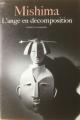 Couverture La mer de la fertilité, tome 4 : L'ange en décomposition  Editions Gallimard  (Du monde entier) 1980