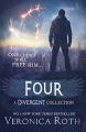 Couverture Divergente raconté par Quatre, édition augmentée Editions HarperCollins (Children's books) 2015