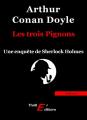Couverture Les Trois pignons Editions Thriller 2013
