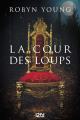 Couverture La Cour des Loups Editions Fleuve 2020