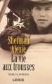 Couverture La vie aux trousses Editions Albin Michel (Terres d'Amérique) 2001