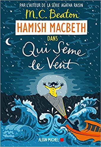 Couverture Hamish Macbeth, tome 6 : Qui sème le vent