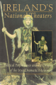 Couverture Ireland's National Theaters: Political Performance and the Origins of the Irish Dramatic Movement Editions Syracuse University Press 2001
