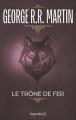 Couverture Le Trône de fer, tome 01 Editions Pygmalion (Fantasy) 2008