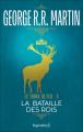 Couverture Le Trône de fer, tome 03 : La Bataille des rois Editions Pygmalion (Fantasy) 2006