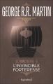 Couverture Le Trône de fer, tome 05 : L'Invincible Forteresse Editions Pygmalion (Fantasy) 2007